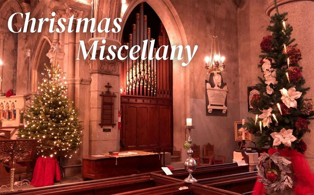 Christmas Miscellany – Carols, prayers, reflections and music at Christmas 2020