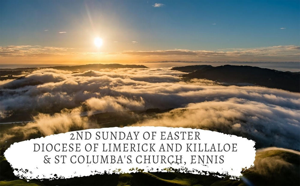 2nd Sunday of Easter 2021 – RTE Broadcast 11th April 2021