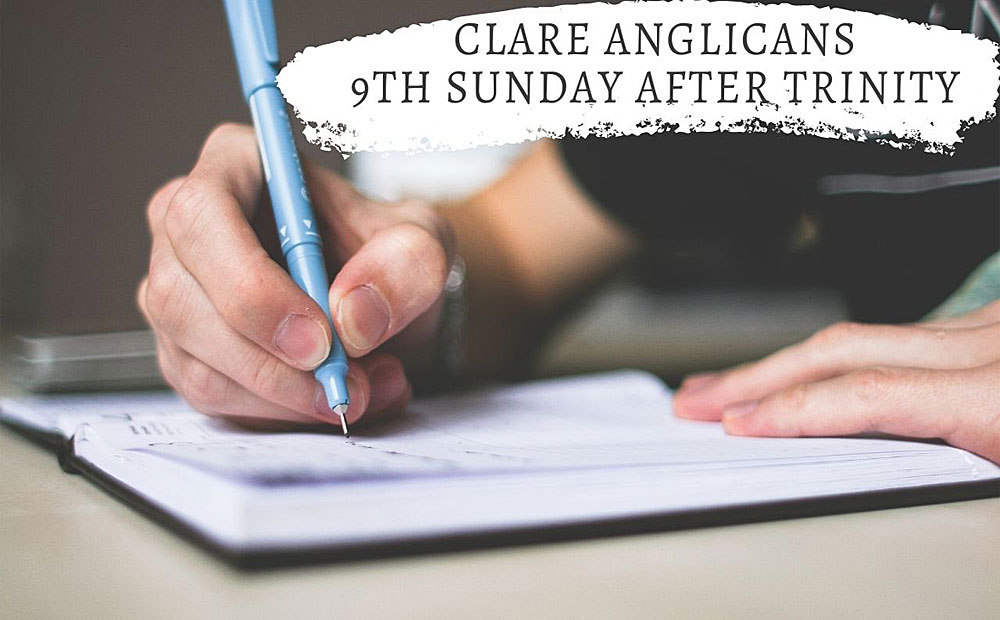 9th Sunday after Trinity – What are your highest priorities?